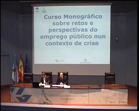É necesario outro modelo de emprego público?  - Curso Monográfico sobre retos e perspectivas do emprego público nun contexto de crise
